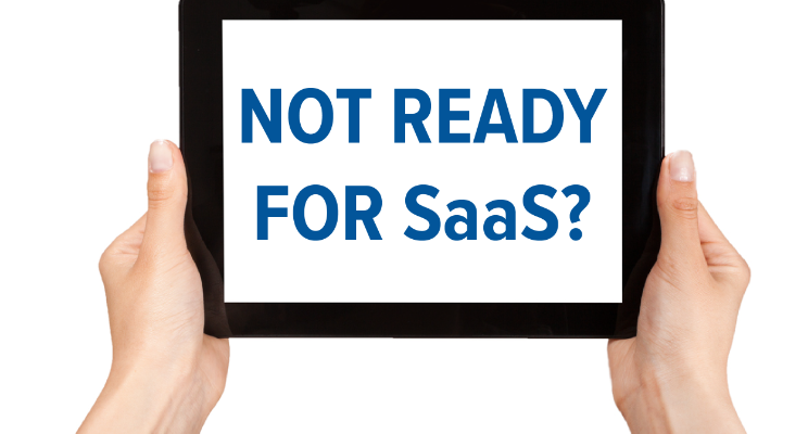 not-ready-for-saas