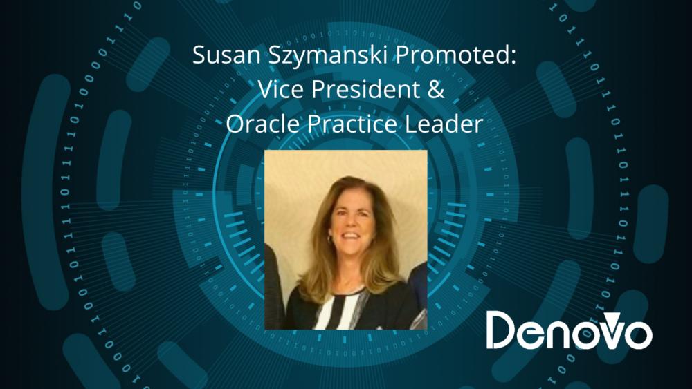 Susan Szymanski Promoted_ Vice President & Oracle Practice Leader